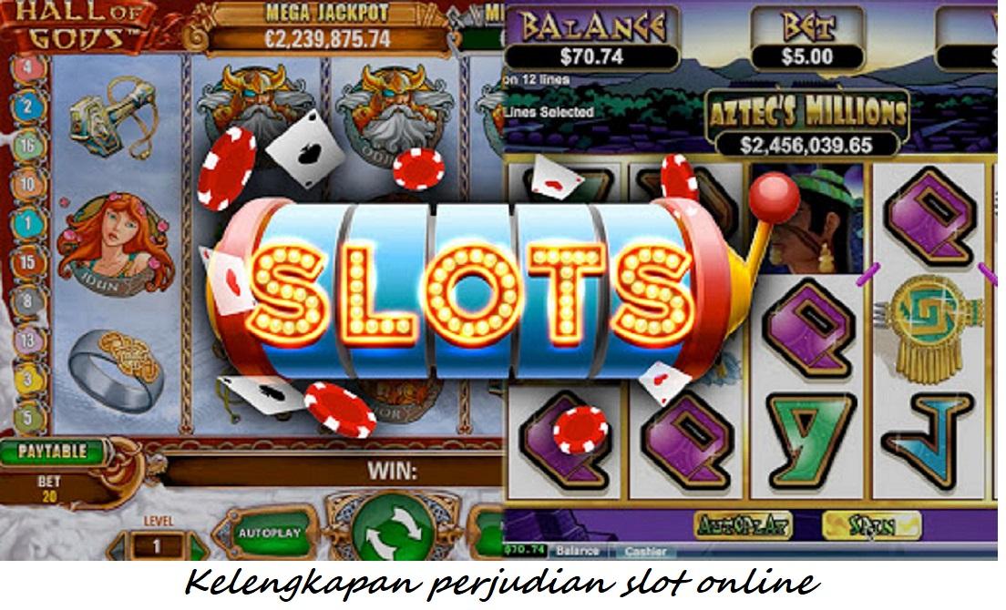Kelengkapan perjudian slot online